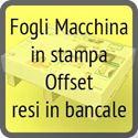 dedicata ai professionisti! Il foglio macchina stampato e spedito alla massima qualità con standard Fogra!